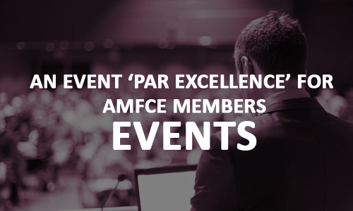 An event 'par excellence' for AMFCE members